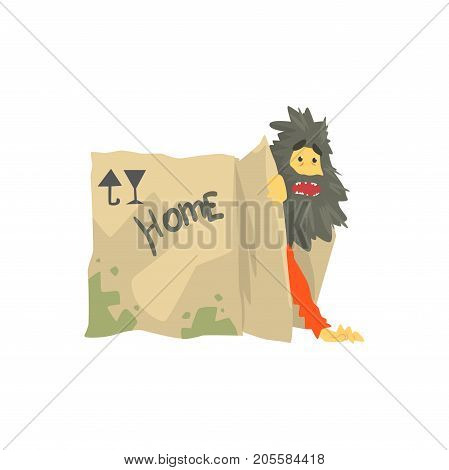 Dirty homeless man character living in in cardboard box with Home inscription, unemployment person needing help vector illustration isolated on a white background