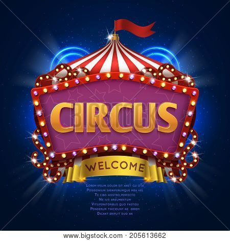 Circus carnival vector sign with light bulb frame. Illustration of circus welcome billboard