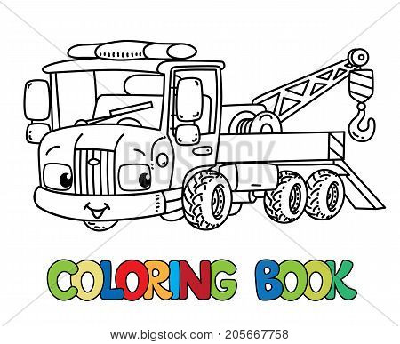 Tow Truck coloring book for kids. Small funny vector cute car with eyes and mouth. Children vector illustration