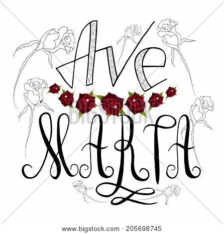 Ave Maria. Handwritten text of the name of the Virgin Mary mother of Christ. Red rose. Vector design.