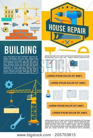 Building, house repair and construction poster template. Vector flat house builder work tools of winch crane, ruler or brickwork and concrete trowel, drill or saw and carpentry hammer or screwdriver
