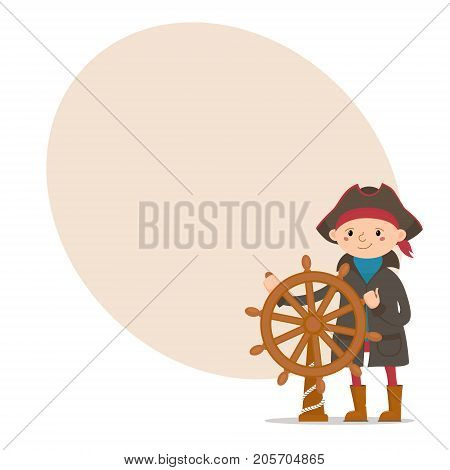 Little boy dressed as sailor, pirate captain and place for text, cartoon vector illustration isolated on white background. Kid, boy pirate, sailor in raincoat and captain hat with ship wheel