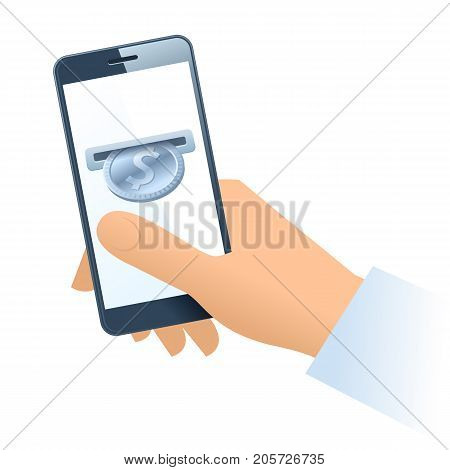 A human hand holding a mobile phone. A coin slot with silver dollar is inserting at the screen. Money, banking, online payment, buying, cash concept. Vector flat illustration of hand, phone, dollar.