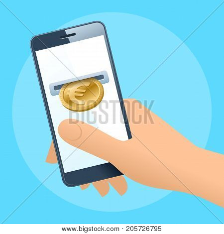 A human hand holding a mobile phone. A coin slot with gold euro is inserting at the screen. Money, banking, online payment, buying, cash concept. Vector flat illustration of hand, phone, euro coin.