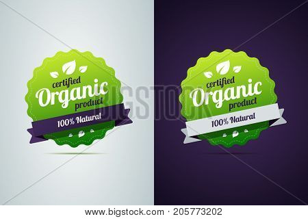 Certified organic product. Vector sign in two color variants on dark and white background for natural, green products and organic food. Can be uses in product package.