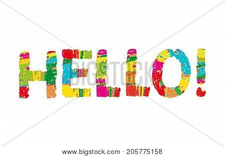 Hello color abstract lettering. handwritten inscription. Hand drawn calligraphy. Hello card. Vector illustration. Isolated on white background. Kid, children,happy,multicolor font