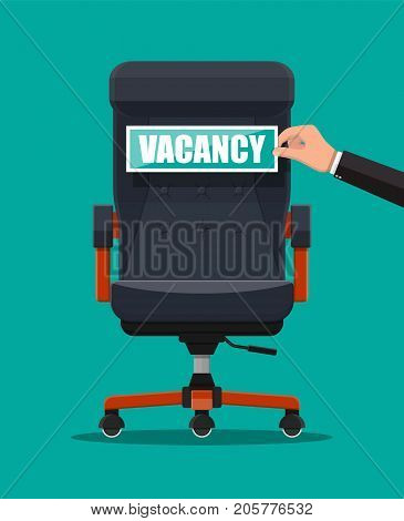 Office chair and sign vacancy in hand of boss. Hiring and recruiting. Human resources management concept, searching professional staff, work. Found right resume. Vector illustration in flat style