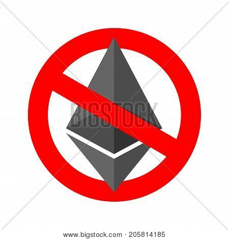 Stop etherium. It is forbidden Cryptocurrency. Red prohibitory sign. Vector illustration
