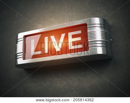 Live red glowing warning signboard. Record or broadcasting concept. 3d illustration