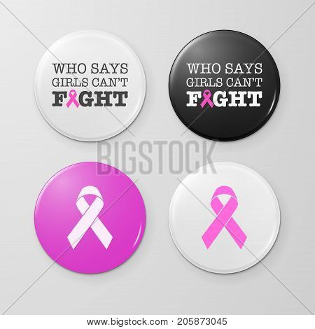 Realistic button badges with cancer theme inscription and pink ribbon - international symbol of breast cancer awareness. Icon set. Front view. Closeup isolated on white background. Design template, stock vector illustration, eps10.