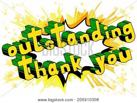 Outstanding Thank You - Comic book style word on abstract background.