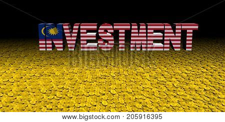 Investment text with Malaysian flag with coins 3d illustration