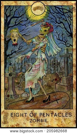 Zombie bride. Eight of pentacles. Fantasy Creatures Tarot full deck. Minor arcana. Hand drawn graphic illustration, engraved colorful painting with occult symbols. Halloween background