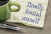 finally found myself - self discovery concept - handwriting on a napkin with a cup of coffee poster
