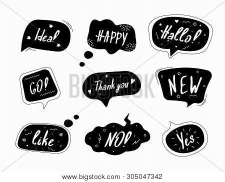 Set Of Black Speech Bubbles In Drawn Style.  Dialog Windows With Phrases: Idea, Happy, Hallo, Go, Th