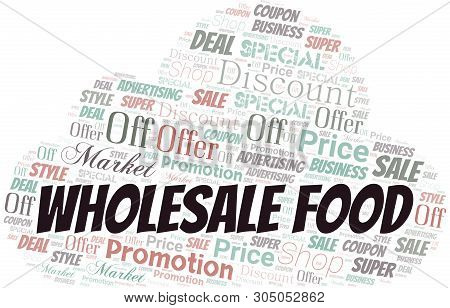 Wholesale Food Word Cloud. Wordcloud Made With Text.