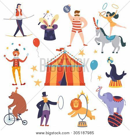 Set Of Circus Artists And Animals In A Flat Cartoon Style. Elements Of Circus Show. Fun Fair Tent. V