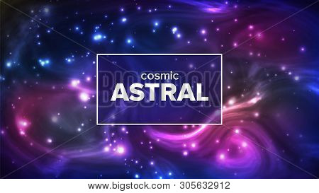 Cosmic Astral With Night Sky Stars Banner Vector. Bright Colorful Galaxy Astral Universe Astronomy A