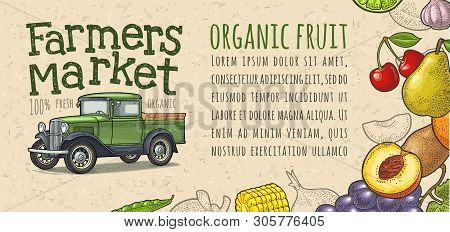 Retro Pickup Truck, Fruits, Vegetables Engraving. Handwriting Lettering Farmers Market