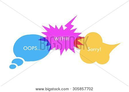 Speech Bubbles And Slang Expressions Illustration. Asking Apology Informal Phrases. Tabooed Wtf Acro