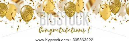 Congratulations - Celebratory Greeting Banner - White, Yellow, Glitter Gold Balloons And Golden Foil