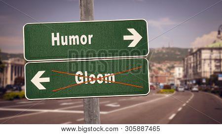 Street Sign The Direction Way To Humor Versus Gloom