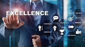 Achieve Business Excellence as concept. Pursuit of excellence. Blurred business center background. poster
