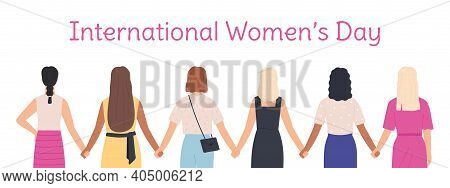 International Womens Day. Female Characters Holding Hands Standing Together Back View. Woman Diverse