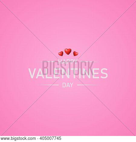 Valentine's Day. Happy Valentines Day Text. Romantic Valentine Message On A Pink Background. Februar