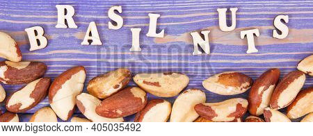 Inscription Brasil Nuts And Fruits As Source Of Natural Minerals And Vitamin, Healthy Nutrition Conc