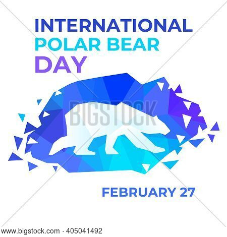 International Polar Bear Day Vector Illustration In Abstract Low Poly Style. Banner, Poster, Map For