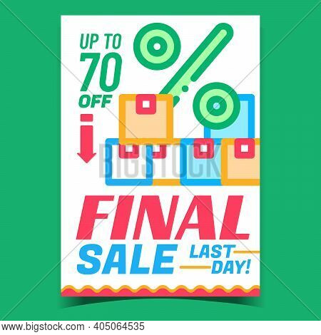 Final Sale Creative Promotional Poster Vector. Final Selling With Big Discount Percent Last Day Adve