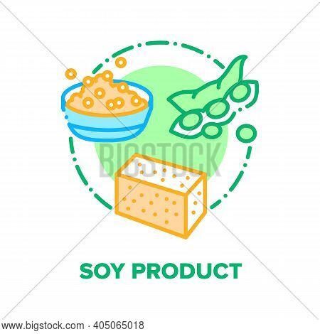 Soy Product Vector Icon Concept. Soy Sprouts And Meat, Milk And Flour, Protein And Sauce, Oil And Sk