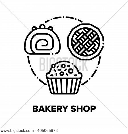 Bakery Shop Vector Icon Concept. Bakery Shop Selling Dessert Chocolate Creamy Cake With Berries, Pan