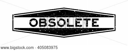 Grunge Black Obsolete Word Hexagon Rubber Seal Stamp On White Background