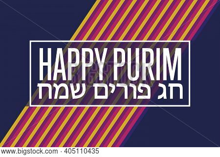 Happy Purim. Inscription Happy Purim Holiday In Hebrew. Holiday Concept. Template For Background, Ba