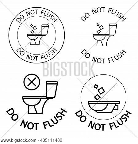 Do Not Litter In The Toilet. Toilet No Trash. Keeping The Clean. Please Do Not Flush Paper Towels, S