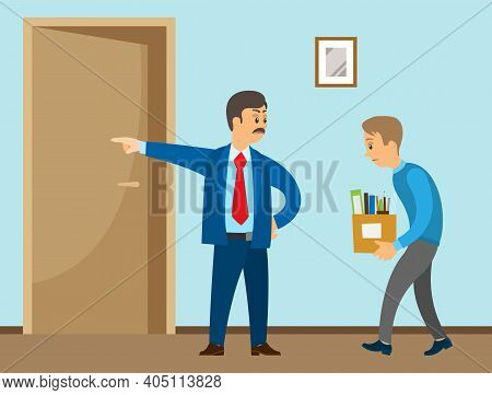 Layoff Concept. Strict Man Boss Dismissed Employee. Unhappy Guy Leave The Office With Things In Box.