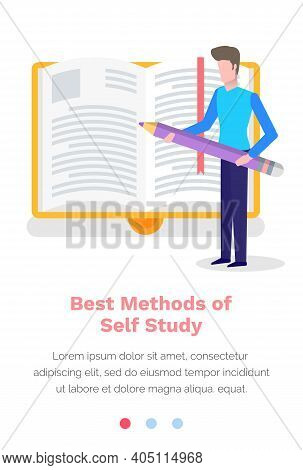 Studying Material Online, Best Methods Of Self Study Concept. Man With A Pencil In His Hands Makes N