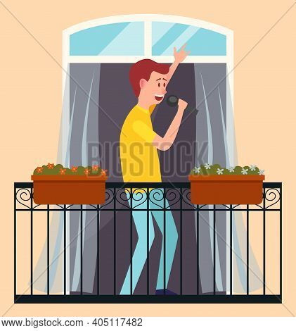 A Guy With A Microphone Sings And Dances On The Balcony Of His House. Male Character Is Resting At H