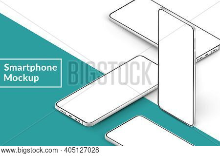 White Realistic Isometric Smartphones Mockup. 3d Mobile Phones With Blank White Screen. Modern Cell