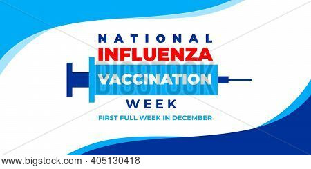 National Influenza Vaccination Week. Vector Banner, Poster, Card For Social Media With The Text Nati