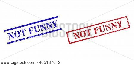 Grunge Not Funny Seal Stamps In Red And Blue Colors. Stamps Have Distress Style. Vector Rubber Imita