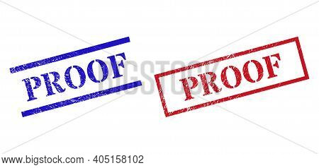 Grunge Proof Stamp Seals In Red And Blue Colors. Seals Have Distress Style. Vector Rubber Imitations