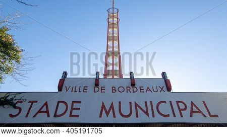 Bordeaux , Aquitaine  France - 01 24 2021 : Stade Municipal In Bordeaux City Text Of Chaban-delmas O