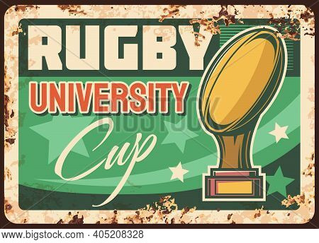 University League Rugby Cup Rusty Metal Vector Plate. Golden Cup With Quanco Ball On Stand, Stars An