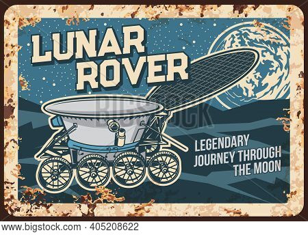 Lunar Rover Walk On Moon Surface Vector Rusty Metal Plate. Universe Investigation Vintage Rust Tin S