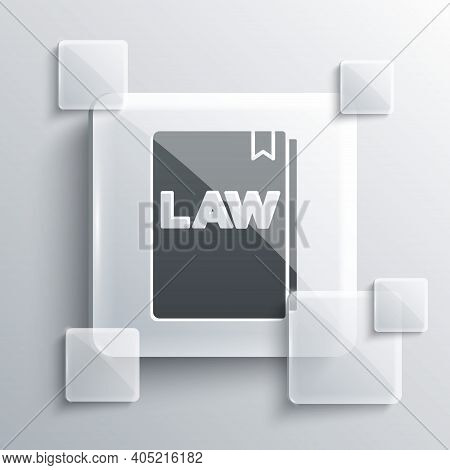 Grey Law Book Icon Isolated On Grey Background. Legal Judge Book. Judgment Concept. Square Glass Pan