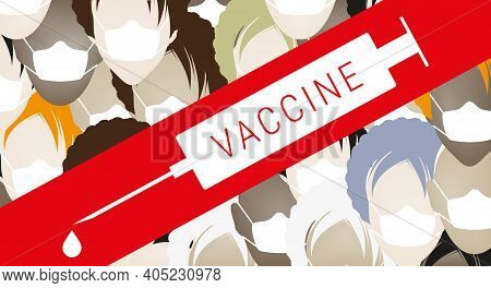 The Masked Crowd Is Crossed Out With A Red Stripe. The End Of The Pandemic. Mass Vaccination. Flat V