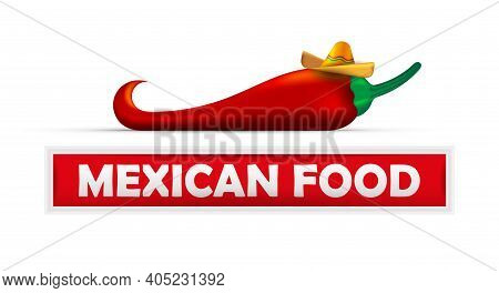 Mexican Food. Signboard Mockup And Hot Red Pepper With Hat. 3d Cartoon Vector Illustration.